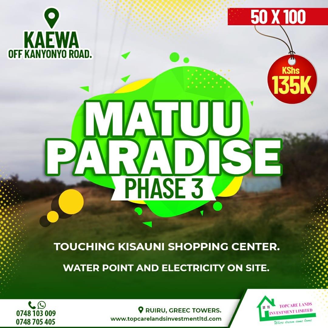 Matuu Paradise Phase 3